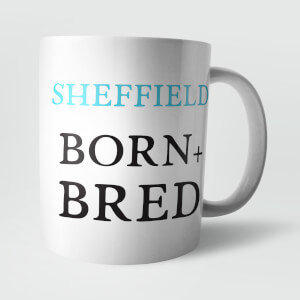 Sheffield Born and Bred Mug