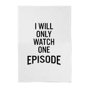PlanetA444 I Will Only Watch One Episode Cotton Tea Towel