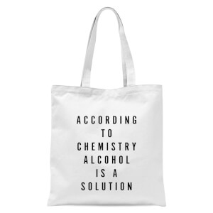 PlanetA444 Alcohol Is A Solution Tote Bag - White