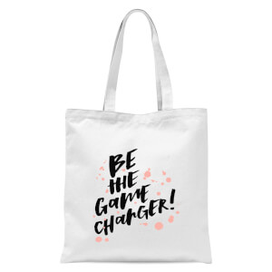 PlanetA444 Be The Game Changer Tote Bag - White