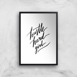 PlanetA444 Hustle Hard Girl Art Print