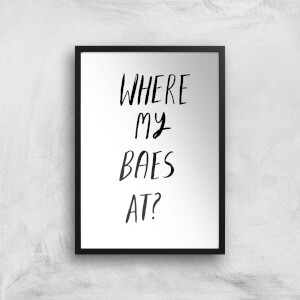 Rock On Ruby Where My Baes At? Art Print
