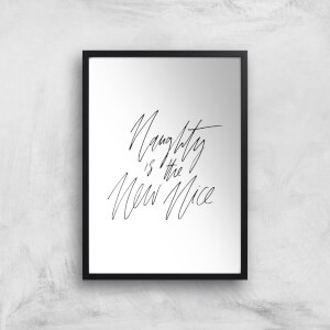 PlanetA444 Naughty Is The New Nice Art Print