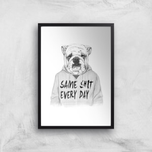 Balazs Solti Same Shit Every Day Art Print