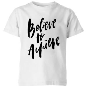 PlanetA444 Believe To Achieve Kids' T-Shirt - White
