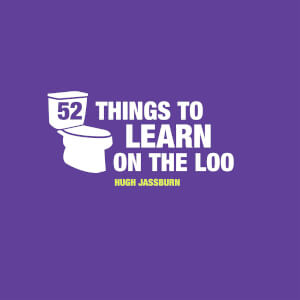 52 Things To Learn On The Loo (Hardback)