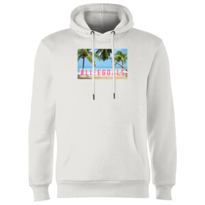 Be My Pretty Life Goals Hoodie - White