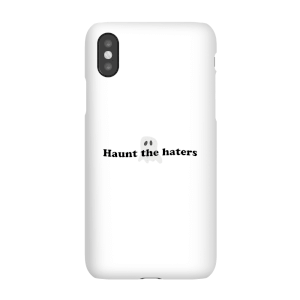 Haunt The Haters Phone Case for iPhone and Android