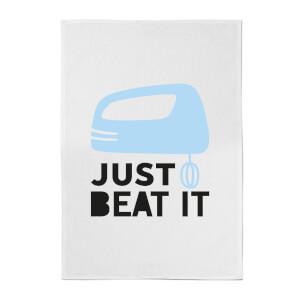 Just Beat It Cotton Tea Towel