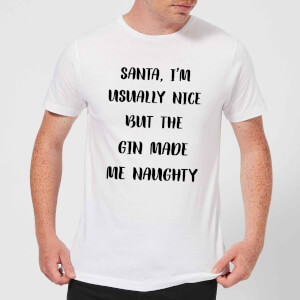 Santa I'm Usually Nice But The Gin Made Me Naughty Men's Christmas T-Shirt - White
