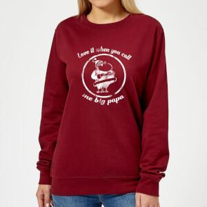 Love It When You Call Me Big Papa Women's Christmas Sweatshirt - Burgundy