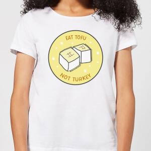Eat Tofu Not Turkey Women's Christmas T-Shirt - White