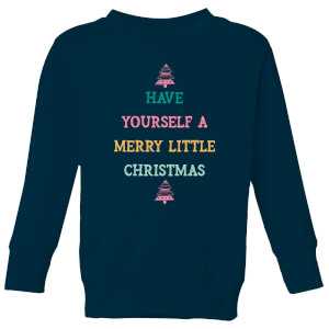 Have Yourself A Merry Little Christmas Kids' Christmas Sweatshirt - Navy