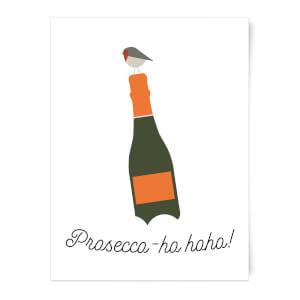 Prosecco-ho-ho Art Print
