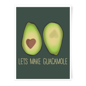 Lets Make Guacamole Art Print
