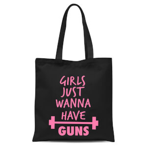 Girls Just Wanna Have Guns Tote Bag - Black