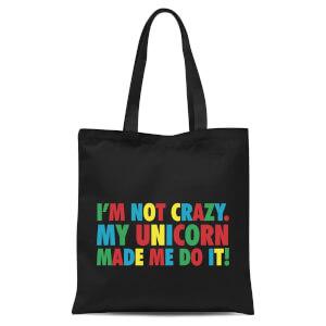 My Unicorn Made Me Do It Tote Bag - Black