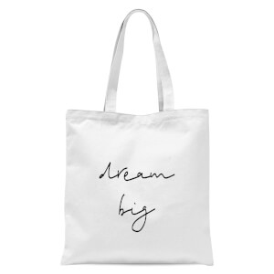 Dream Big Tote Bag - White