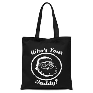 Whos Your Daddy Tote Bag - Black