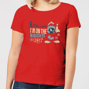 Looney Tunes Martian Who Said Im On The Naughty List Damen Christmas T-Shirt - Rot