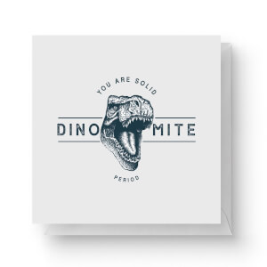Dinomite Square Greetings Card (14.8cm x 14.8cm)