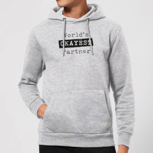 World's Okayest Partner Hoodie - Grey