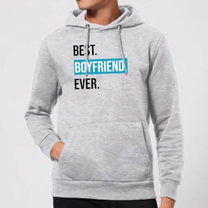 Best Boyfriend Ever Hoodie - Grey