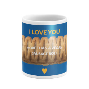 I Love You More Than A Vegan Sausage Roll Mug