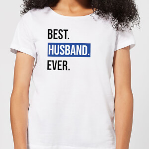 Best Husband Ever Women's T-Shirt - White