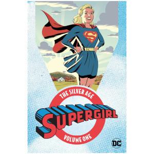 DC Comics - Supergirl The Silver Age Vol 01