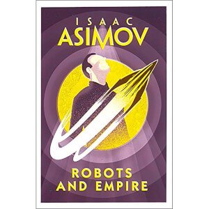 Robots & Empire by Isaac Asimov (Paperback)