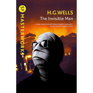 SF Masterworks: Invisible Man by H.G. Wells (Paperback)
