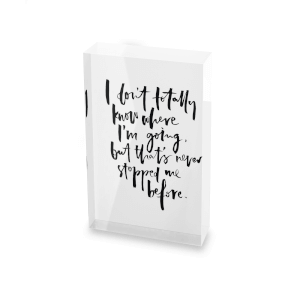 I Don't Totally Know Where I'm Going Glass Block - 80mm x 60mm
