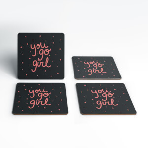 You Go Girl Coaster Set