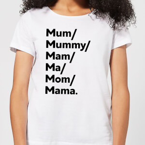 Mum's And Mam's Women's T-Shirt - White