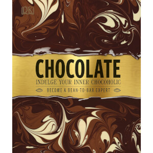 Chocolate: Indulge Your Inner Chocoholic (Hardback)