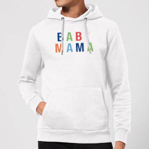Baby Mama Hoodie - White