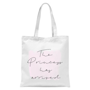 The Princess Has Arrived Tote Bag - White