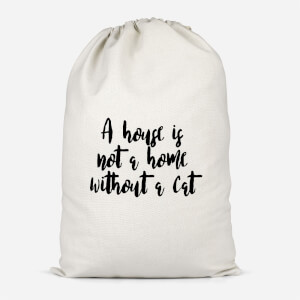 A House Is Not A Home Without A Cat Cotton Storage Bag