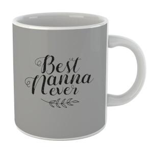 Best Nanna Ever Mug