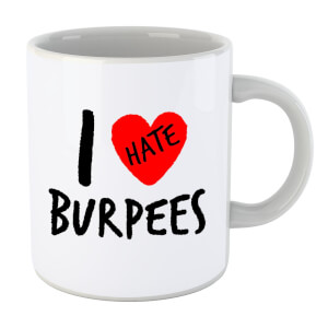 I Hate Burpees Mug