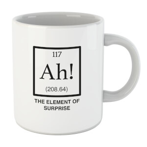 Ah The Element Of Surprise Mug