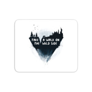 Take A Walk On The Wild Side Mouse Mat
