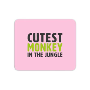 Cutest Monkey In The Jungle Mouse Mat