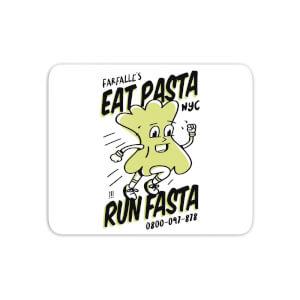 EAT PASTA RUN FASTA Mouse Mat