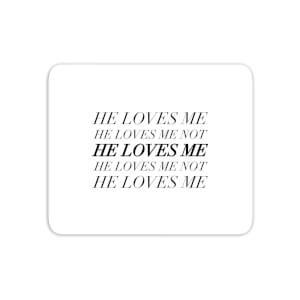 He Loves Me, He Loves Me Not Mouse Mat