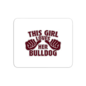 This Girl Loves Her Bulldog Mouse Mat
