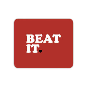 Beat It Mouse Mat