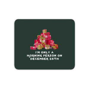 I'm Only A Morning Person Mouse Mat
