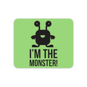I'm The Monster Mouse Mat